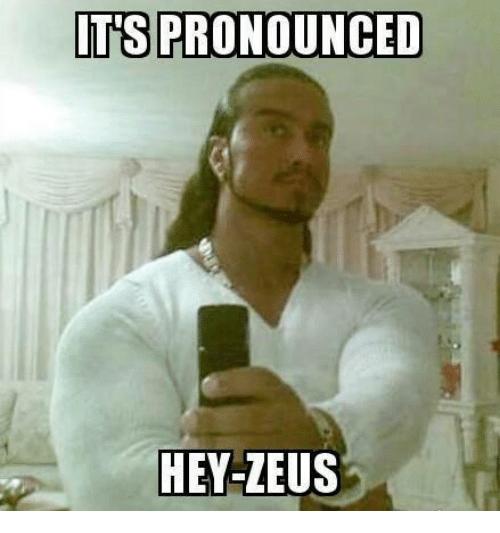 its-pronounced-hey-zeus-11879347.png.43cc1016809852db73d03f24a0ae3e8a.png